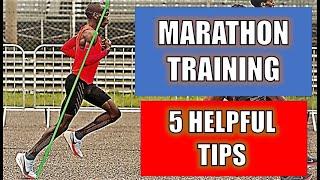 MARATHON TRAINING - 5 HELPFUL TIPS