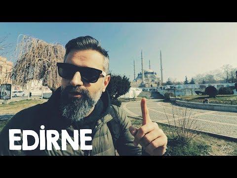 Günübirlik Edirne Gezisi | Bir Günde Edirne'de Neler Yapılır?