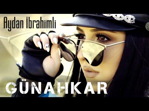 Aydan Ibrahimli - Günahkar ( Yeni Klip 2019)