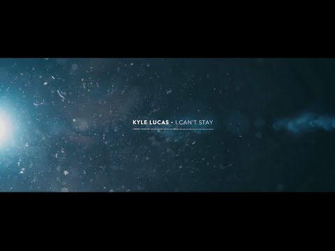 "Kyle Lucas - ""I Can't Stay"" (Official Lyric Video)"