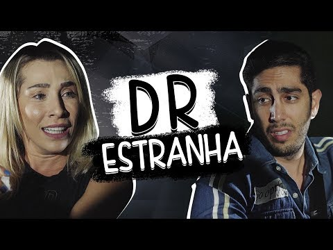 DR Estranha - DESCONFINADOS (erros No Final)
