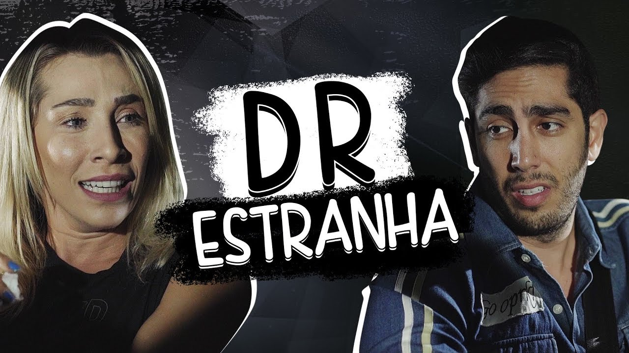 DR Estranha - DESCONFINADOS (erros no final)