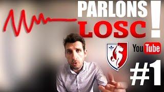 Parlons LOSC ! YouTube et DEBRIEF RENNES - LOSC 0-2