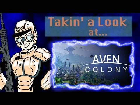 Takin' a Look at... Aven Colony