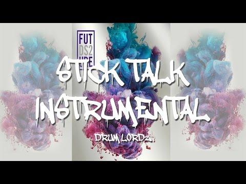 Future  Stick Talk Instrumental BEST ON  *FLP*