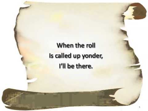 When The Roll Is Called Up Yonder ~ Mike Curb Congregation ~ Lyric Video