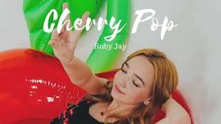 Cherry Pop | Ruby Jay ORIGINAL (official music video)