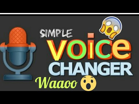 How to Change your Voice with a Voice Changer App 2018 Best Trick for  Andriod Phones