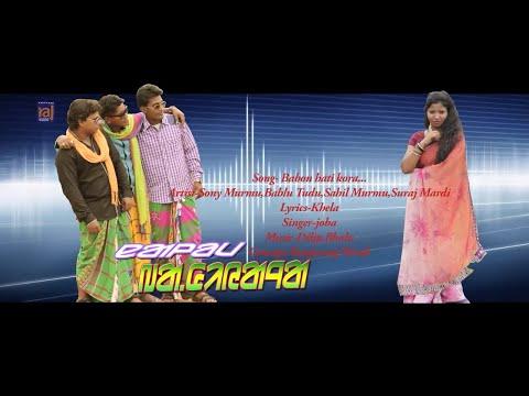 BABON GHATI KODA ! NEW SANTALI HD VIDEO SONG OFFICIAL !