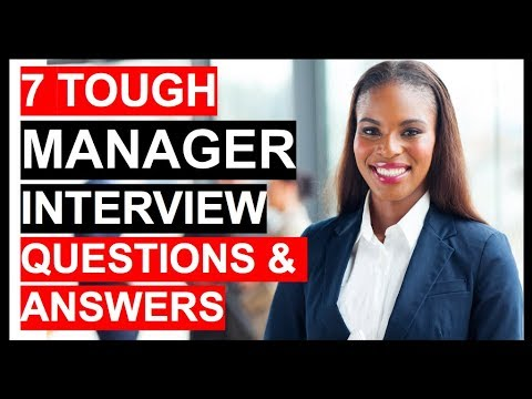 7 TOUGH MANAGER INTERVIEW Questions & Answers!
