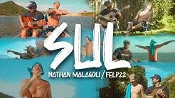SUL. NATHAN MALAGOLI feat/ FELP22