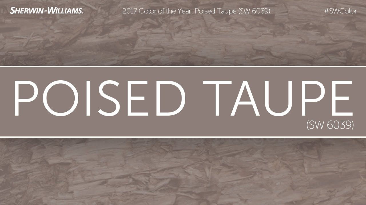 2017 Color Of The Year Poised Taupe Sherwin Williams
