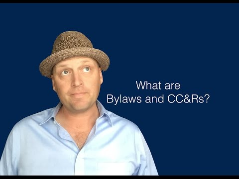 What Are Bylaws And CC&Rs?