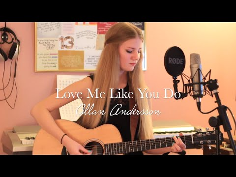 Love Me Like You Do - Ellie Goulding (Cover by Cillan Andersson)
