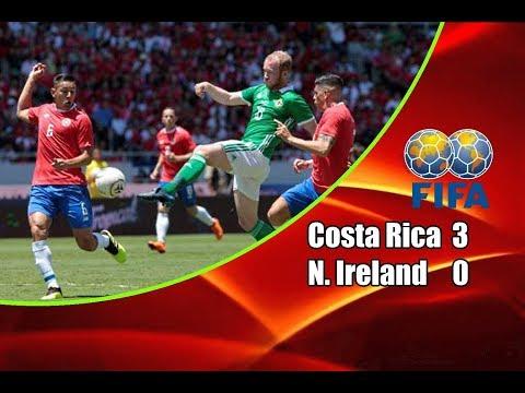 Costa Rica – Northern Ireland 3-0 03-06-2018 Highlights Friendly