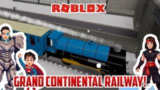 GRAND CONTINENTAL RAILWAYS! Fun Toy Trains for Kids! Thomas and Friends!