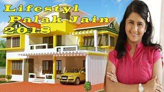 Lifestyl Palak Jain 2018,Weight, Age, Biography, Wiki, Boyfriend, Family