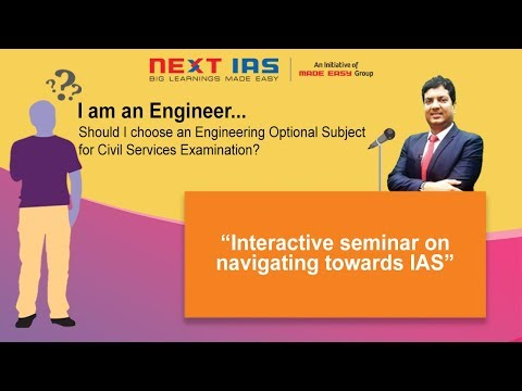 Interactive seminar on Engineering Subject as UPSC optional - By Mr B. Singh(CMD, Madeeasy Group)