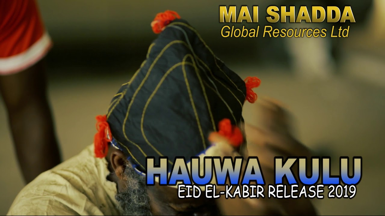 Download HAUWA KULU Official teaser 1