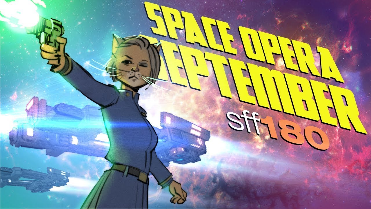 SFF180 Readathon 🚀 SPACE OPERA SEPTEMBER - YouTube