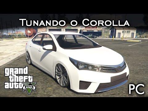 Tunando o Toyota Corolla - MOD | GTA V - PC [PT-BR]