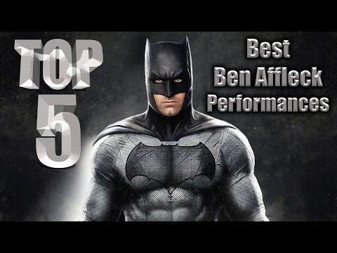 Top 5 Best Ben Affleck Performances