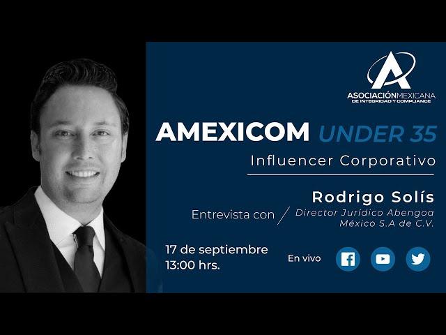 Entrevista #AMEXICOMUnder 35 a Rodrigo Solís.