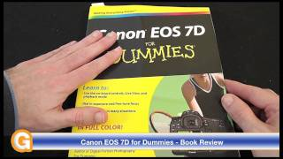 Canon EOS 7D for Dummies - Book Review