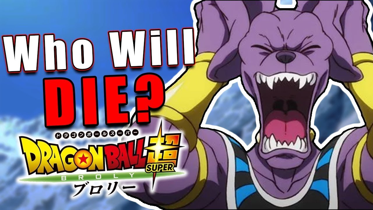 Who will DIE in Dragon Ball Super: Broly?