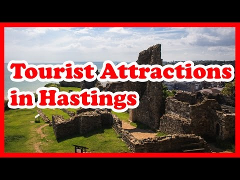 5 Top Rated Tourist Attractions in Hastings, England | UK Travel Guide