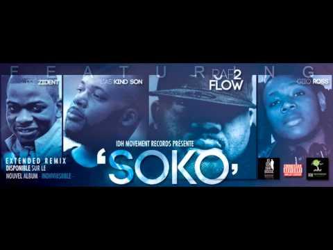 Raf2Flow - SOKO ft.L'as Kind Son , Giio Ross & Prézident