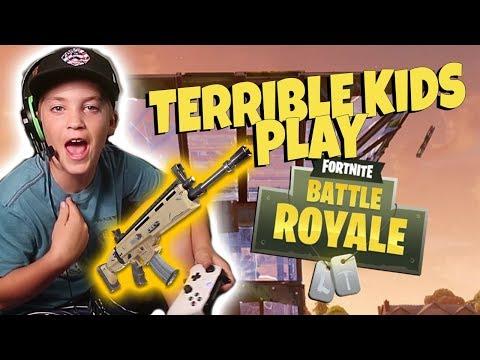 TERRIBLE KIDS PLAY FORTNITE!
