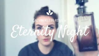 Eternity night Calvin Klein review - Budget perfumes - Fragrancyblog
