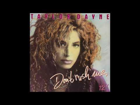 Taylor Dayne - Don't Rush Me (12