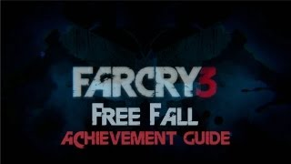 Far Cry 3: Free Fall Achievement Guide