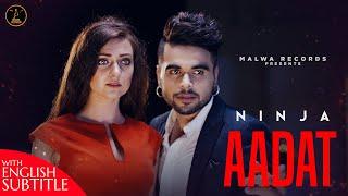Aadat ( English Subtitles ) Ninja | Parmish Verma | Goldboy | Nirmaan | Latest Punjabi Songs 2021