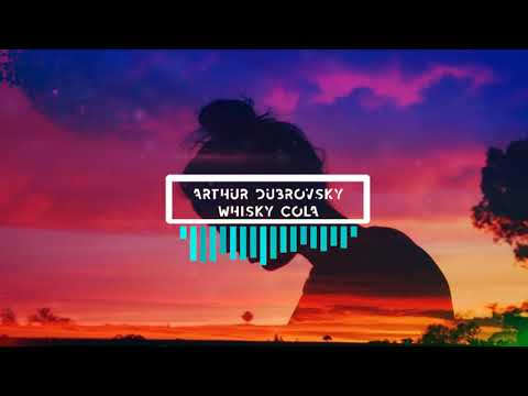 Arthur Dubrovsky - Виски Кола (Music Video)