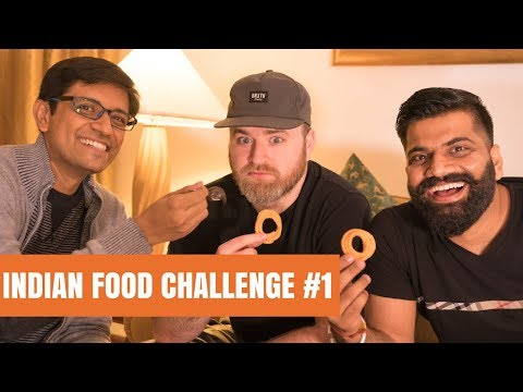 The Indian Food Challenge Ft Unbox Therapy & Technical Guruji Part #1