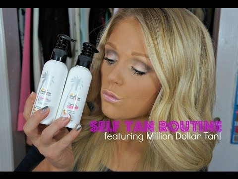 Self Tanning Routine Featuring Million Dollar Tan!