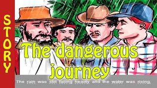 Elementary level - Learn English through story level 1 - The dangerous journey - english story