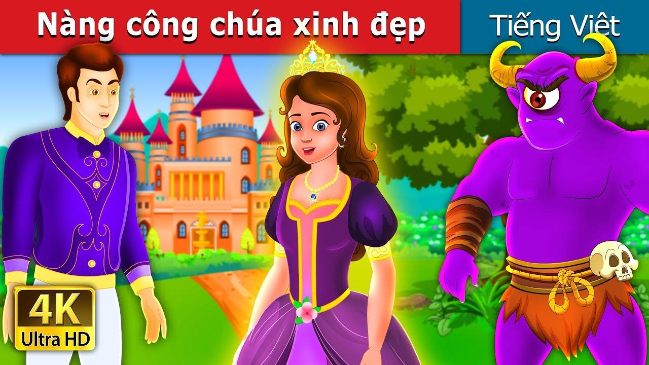 Nàng công chúa xinh đẹp |  The Glowing Princess Story | Chuyen co tich | Truyện cổ tích việt nam