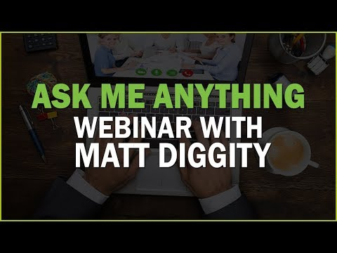 Ask me Anything Webinar with Matt Diggity - Aug 23, 2017