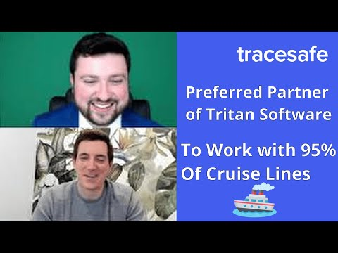 Tracesafe; Becoming the Preferred Partner of Tritan Software to work with 95% of Cruise Lines