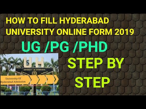 HOW TO FILL HYDERABAD UNIVERSITY ADMISSION FORM 2019 20