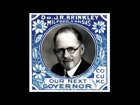 """The """"Goat Gland"""" Doctor: The Story of Dr John Romulus Brinkley"""