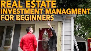 Real Estate Investment Management for Beginners | In The Life 104