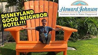 My Howard Johnson Anaheim Hotel Stay! A Disneyland Good Neighbor Hotel!