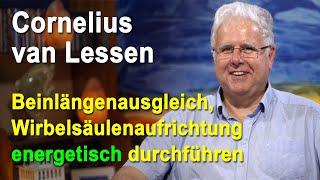 Energetische Wirbelsäulenaufrichtung mit Beinlängenausgleich | Cornelius van Lessen