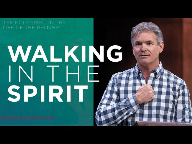 The Holy Spirit In The Life Of The Believer (Part 9)