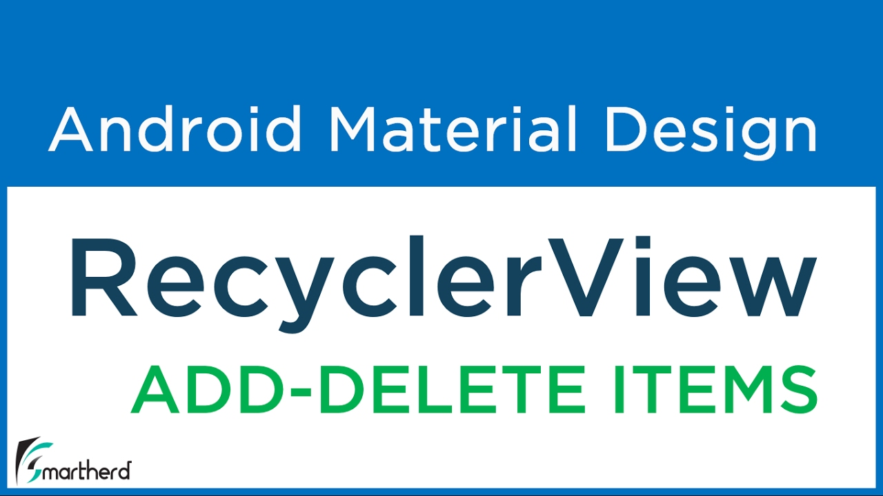 #9 4 Android RecyclerView Tutorial  Perform Add and Delete Item operations  | Android Material Design